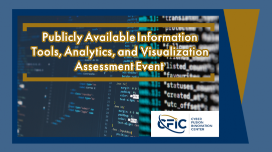 Publicly Available Information (PAI) Tools, Analytics, and Visualization Assessment Event